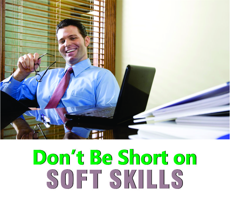 Don't be short on soft skills