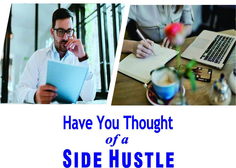 Have you thought of a side hustle?